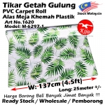 Alas lantai / Tikar Getah Gulung / PVC Carpet Roll / Alas Meja Khemah Plastik 1620 M-6297-1