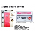 1875 Aluminum Signs Board with sticker - NO ENTRY