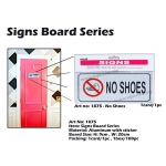 1875 Aluminum Signs Board with sticker - NO SHOES