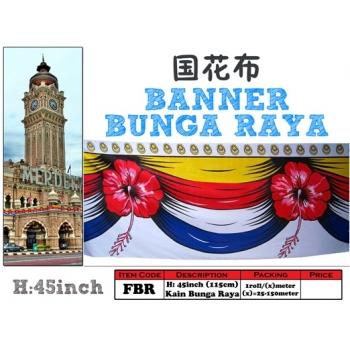 FBR Banner Bunga Raya Malaysia  *
